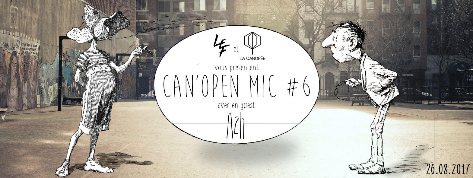 Les Vidéos de la Can'Open Mic #6 : A2H (Palace) sont sorties !