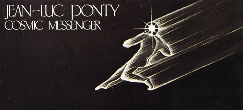 1978 – Jean Luc Ponty – Cosmic Messenger